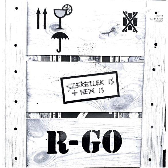 R-GO - Szeretlek is + nem is