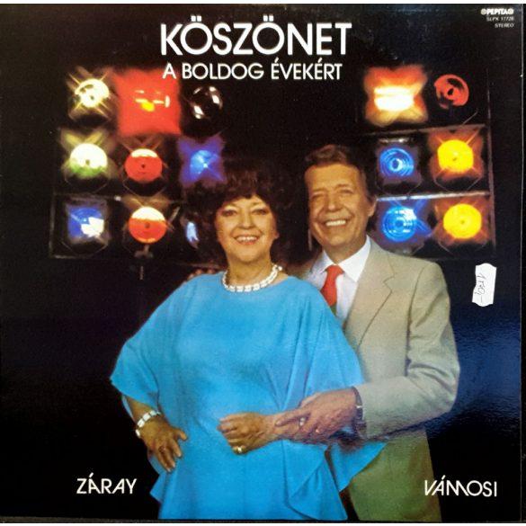 Zaray és Vámosi - Köszönet a boldog évekért