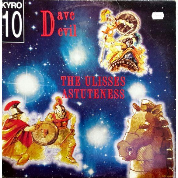 Dave Devil - The Ulisses Astuteness