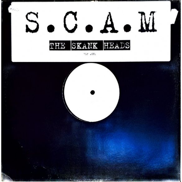 The Skank Heads - S.C.A.M