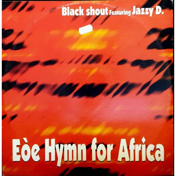 Black shout feat. Jazzy D. - Eóe Hymn for Africa
