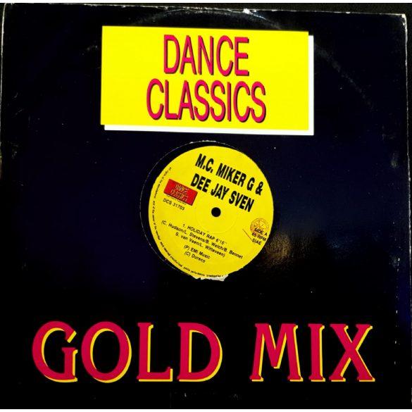 M.C. Miker G & Dee Jay Sven - Dance Classics