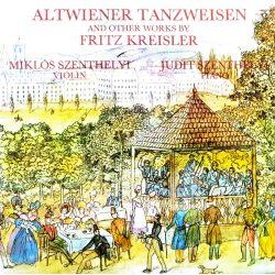 Altwiener Tanzweisen and other works by Fritz Kreisler (Miklós Szenthelyi violin, Judit Szenthelyi piano)